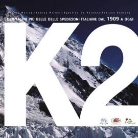 Libro K2 – Le immagini più belle delle spedizioni italiane dal 1909 ad oggi